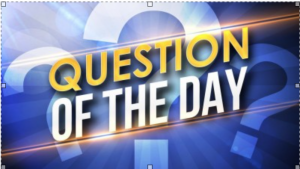 Question Of The Day Graphic
